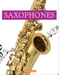 Musical Instruments: Saxophones