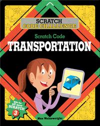 Scratch Code Challenge: Scratch Code Transportation