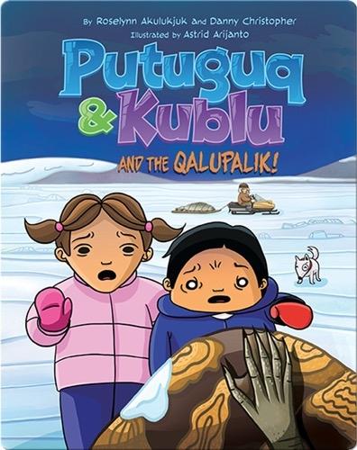 Putuguq and Kublu and the Qalupalik