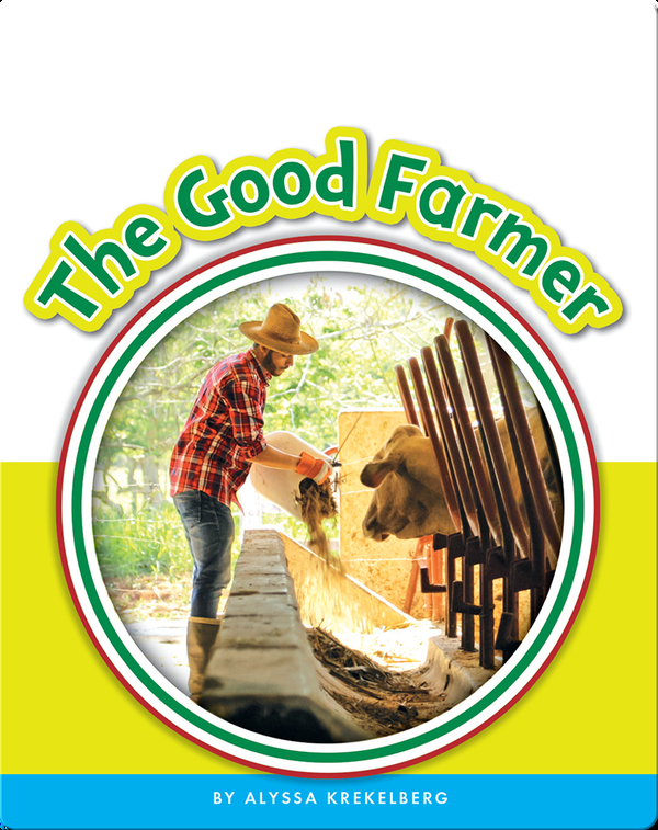 Learning Sight Words: The Good Farmer