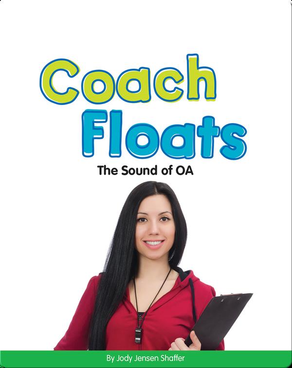 Coach Floats: The Sound of OA (Vowel Blends)