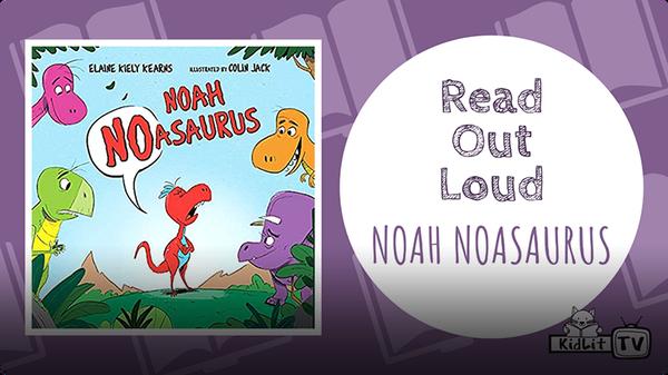 Read Out Loud: Noah Noasaurus