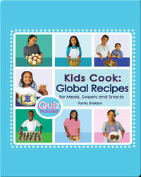 Kids Cook: Global Recipes