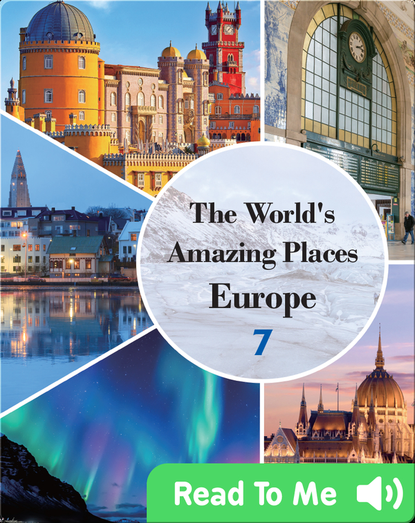 The World's Amazing Places Europe 7