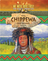 The Chippewa (The Ojibwe)