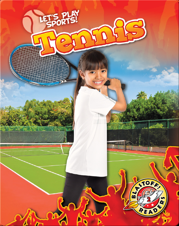 Let's Play Sports!: Tennis
