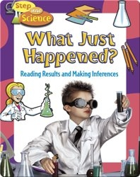 What Just Happened?: Reading Results and Making Inferences