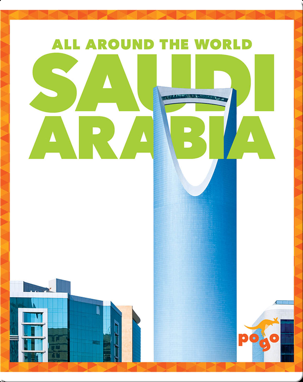 All Around the World: Saudi Arabia