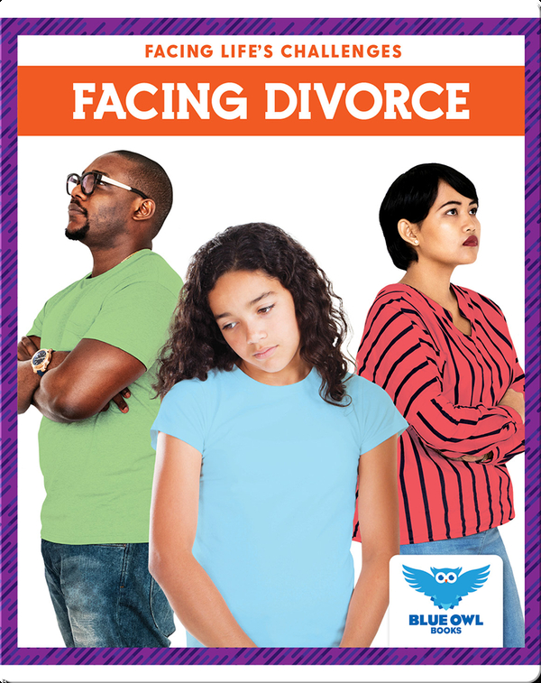 Facing Life's Challenges: Facing Divorce