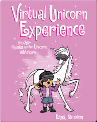Virtual Unicorn Experience: Another Phoebe and Her Unicorn Adventure