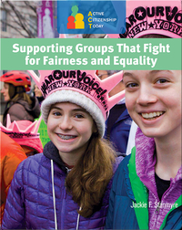 Supporting Groups That Fight for Fairness and Equality