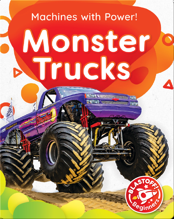 Machines with Power!: Monster Trucks