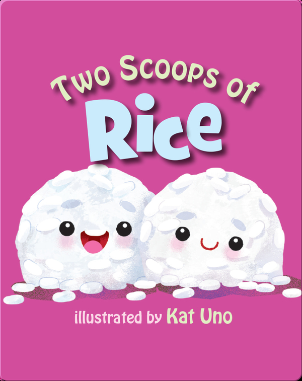 Two Scoops of Rice