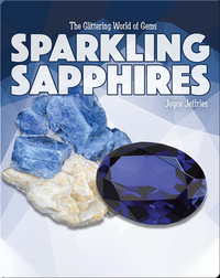The Glittering World of Gems: Sparkling Sapphires