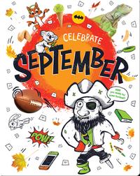 Celebrate September
