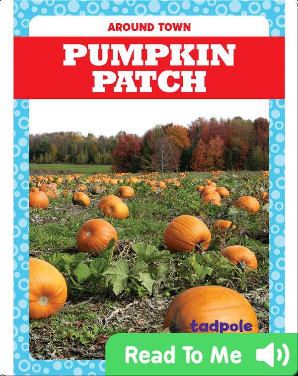 Around Town: Pumpkin Patch