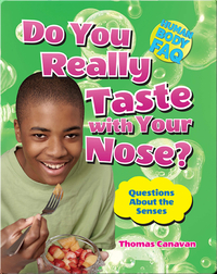 Do You Really Taste with Your Nose?