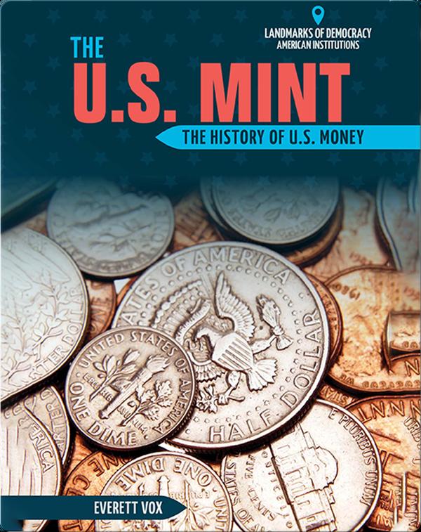 The U.S. Mint
