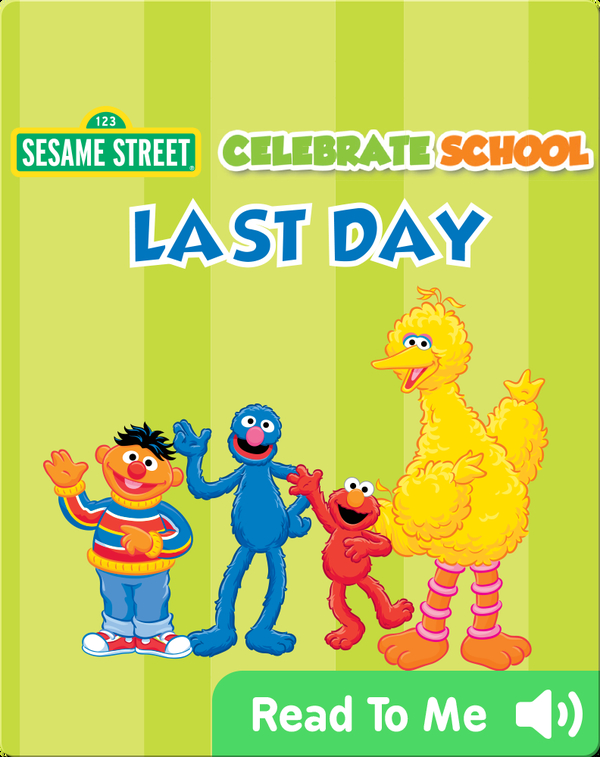 Celebrate School: Last Day