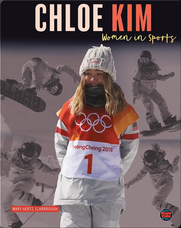 Women in Sports: Chloe Kim