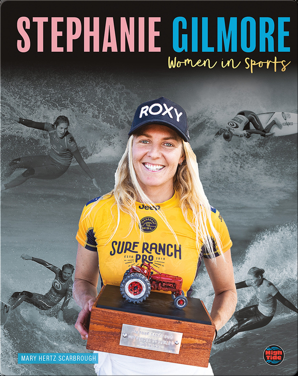 Women in Sports: Stephanie Gilmore