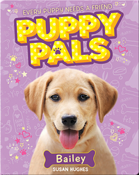 Puppy Pals: Bailey