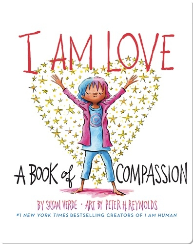 I Am Love, A Book of Compassion