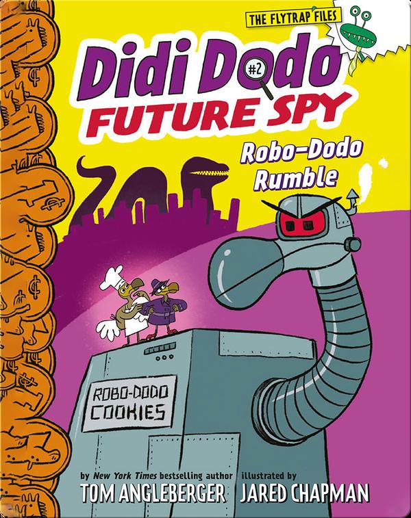 Didi Dodo Future Spy, Book 2: Robo-Dodo Rumble