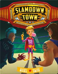 Slamdown Town