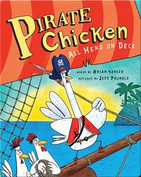Pirate Chicken: All Hens on Deck