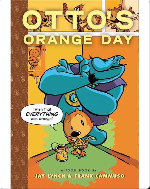 Otto's Orange Day (TOON Level 3)
