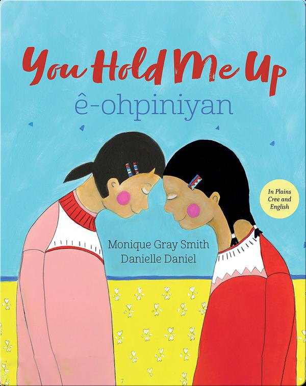 You Hold Me Up / ê-ohpiniyan