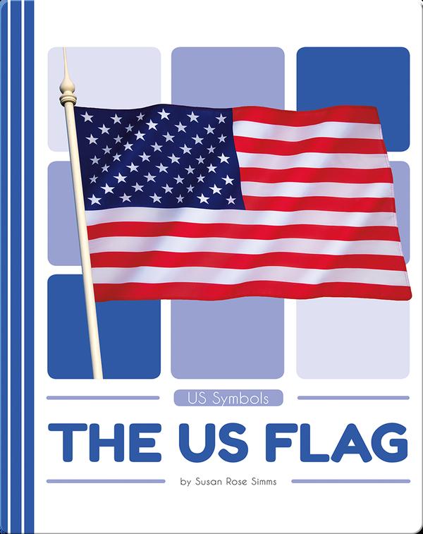US Symbols: The US Flag
