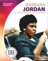 Barbara Jordan: Politician and Civil Rights Leader