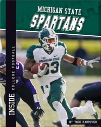 Inside College Football: Michigan State Spartans