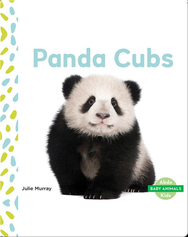 Baby Animals: Panda Cubs