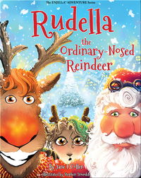 Rudella the Ordinary-Nosed Reindeer