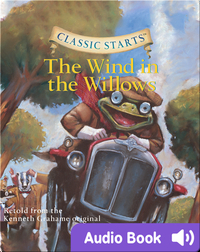 Classic Starts: The Wind in the Willows
