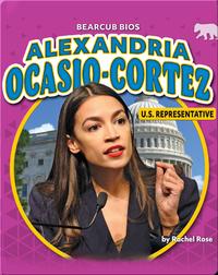Alexandria Ocasio-Cortez: U.S. Representative