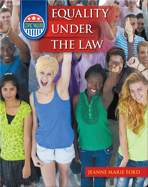 Civic Values: Equality Under the Law
