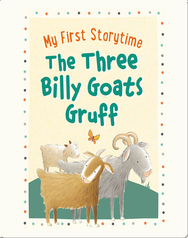 My First Storytime: The Three Billy Goats Gruff