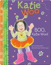 Katie Woo : Boo, Katie Woo!
