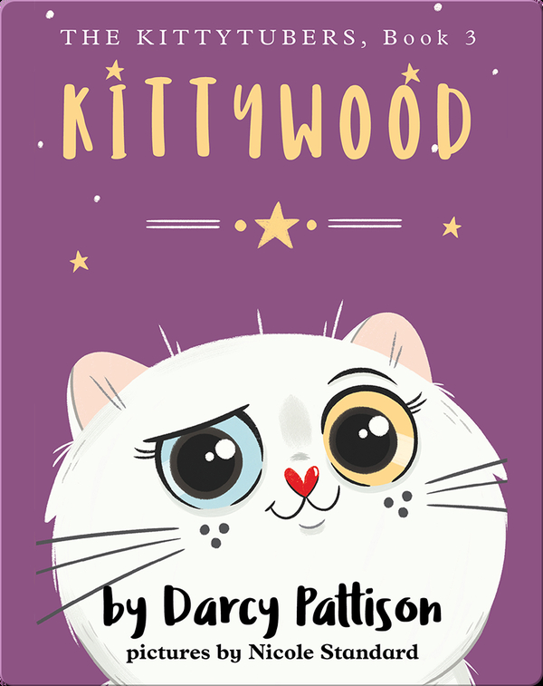 The Kittytubers: Kittywood
