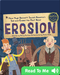 Erosion: How Hugh Bennett Saved America's Soil and Ended the Dust Bowl