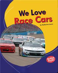We Love Race Cars