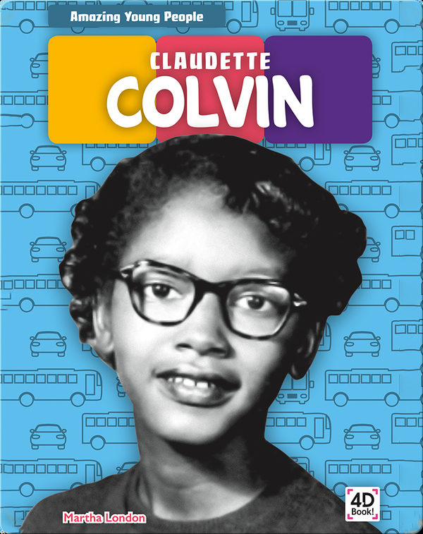 Amazing Young People: Claudette Colvin