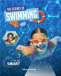 Play Smart: The Science of Swimming