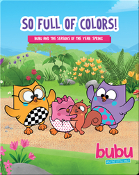 Bubu and the Little Owls: So Full of Colors