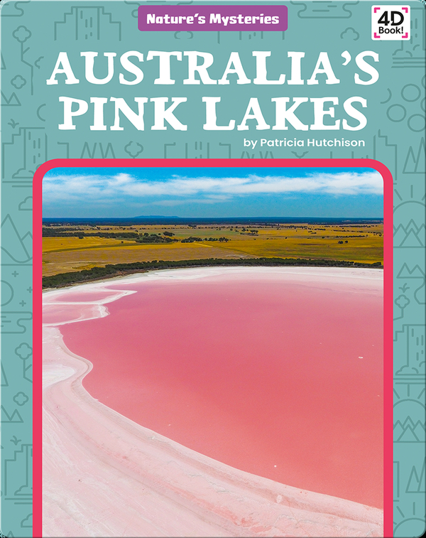 Nature's Mysteries: Australia's Pink Lakes