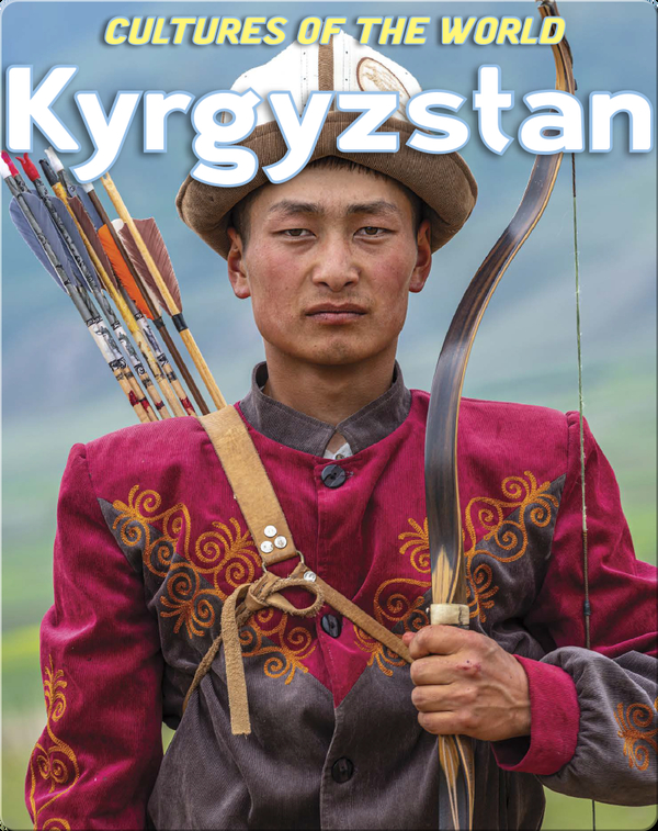 Cultures of the World: Kyrgyzstan